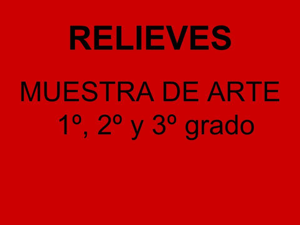 MUESTRA DE ARTE 1º, 2º y 3º grado
