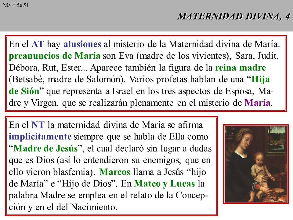En el AT hay alusiones al misterio de la Maternidad divina de María:
