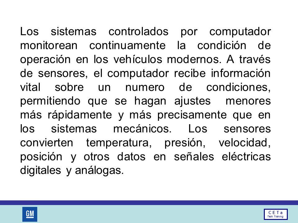 Los sistemas controlados por computador monitorean continuamente la condición de operación en los vehículos modernos.