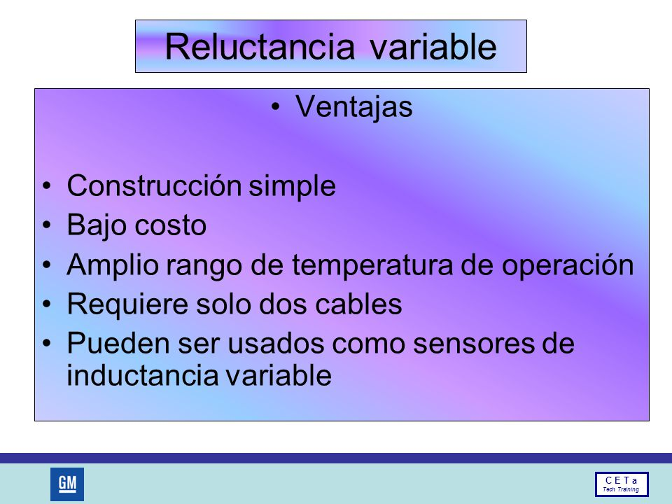 Reluctancia variable Ventajas Construcción simple Bajo costo