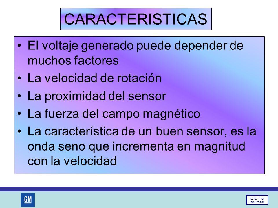 CARACTERISTICAS El voltaje generado puede depender de muchos factores