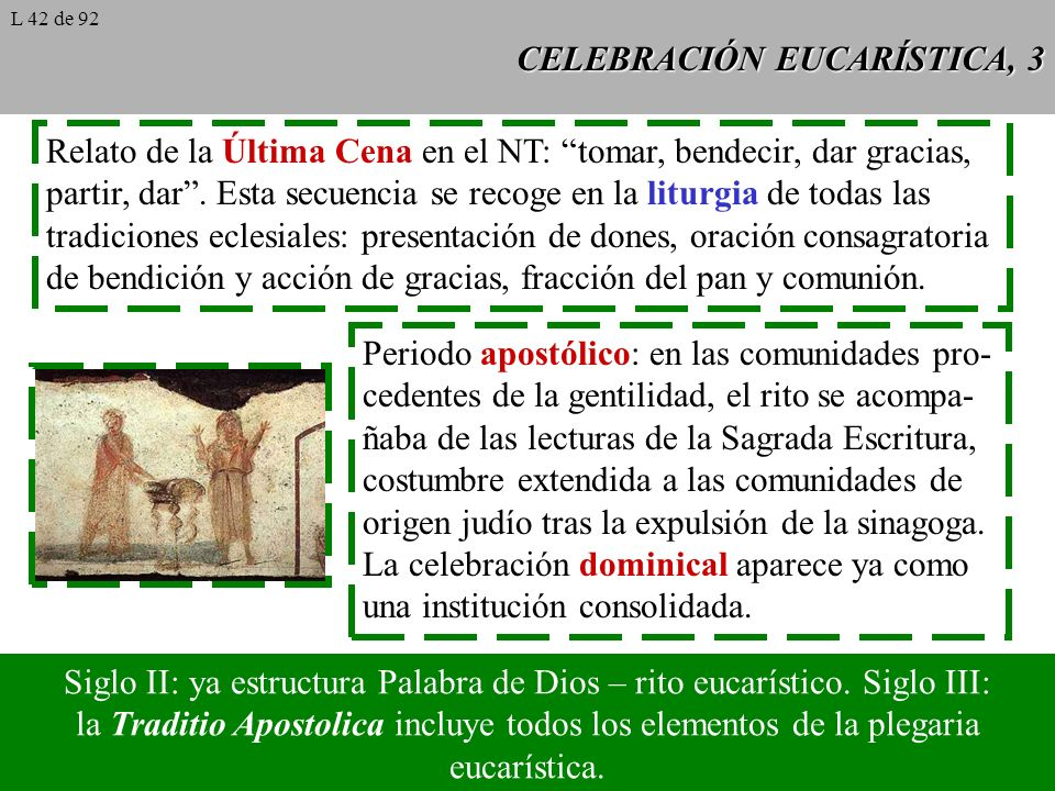 CELEBRACIÓN EUCARÍSTICA, 3