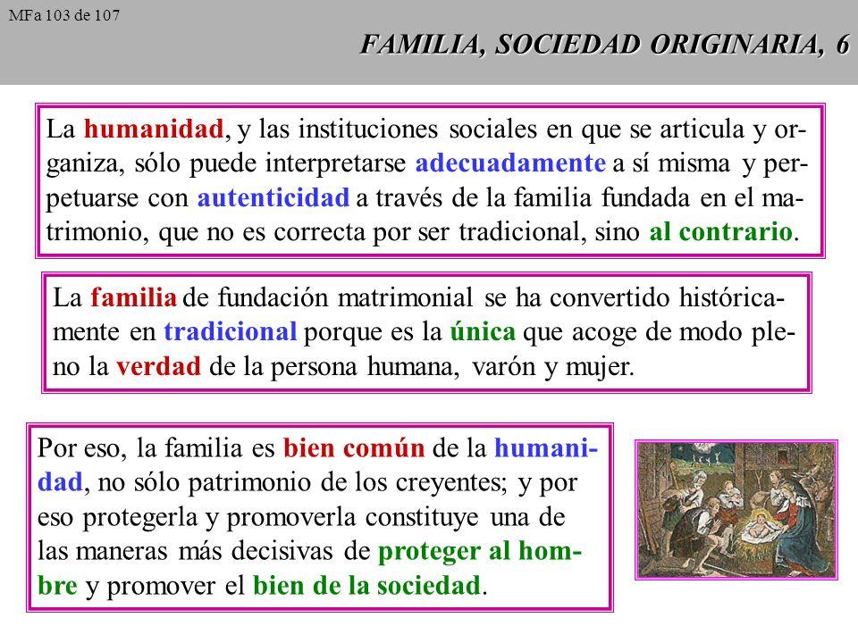FAMILIA, SOCIEDAD ORIGINARIA, 6