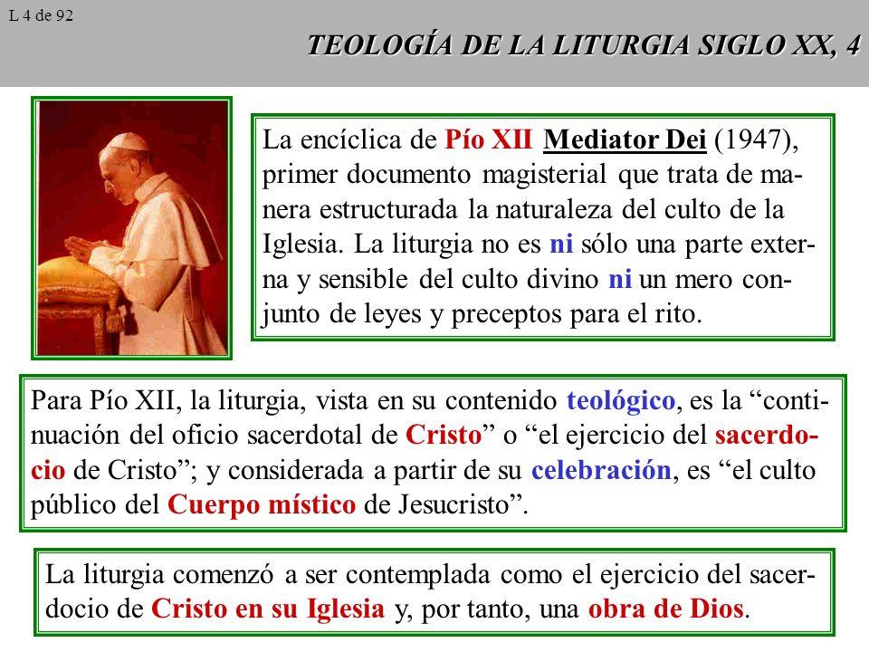 TEOLOGÍA DE LA LITURGIA SIGLO XX, 4