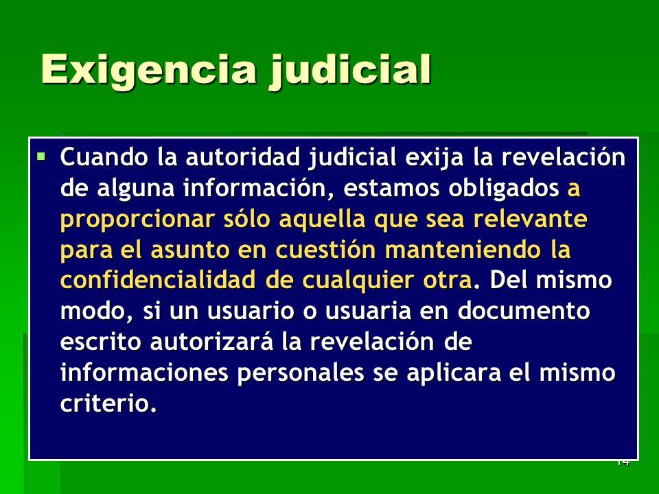 Exigencia judicial