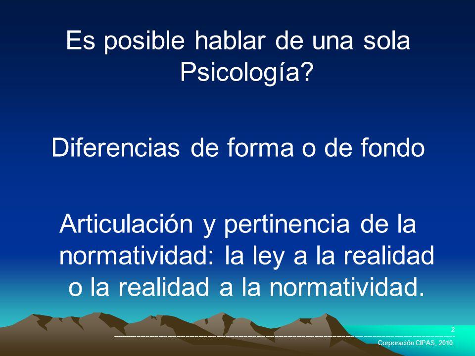 Es posible hablar de una sola Psicología
