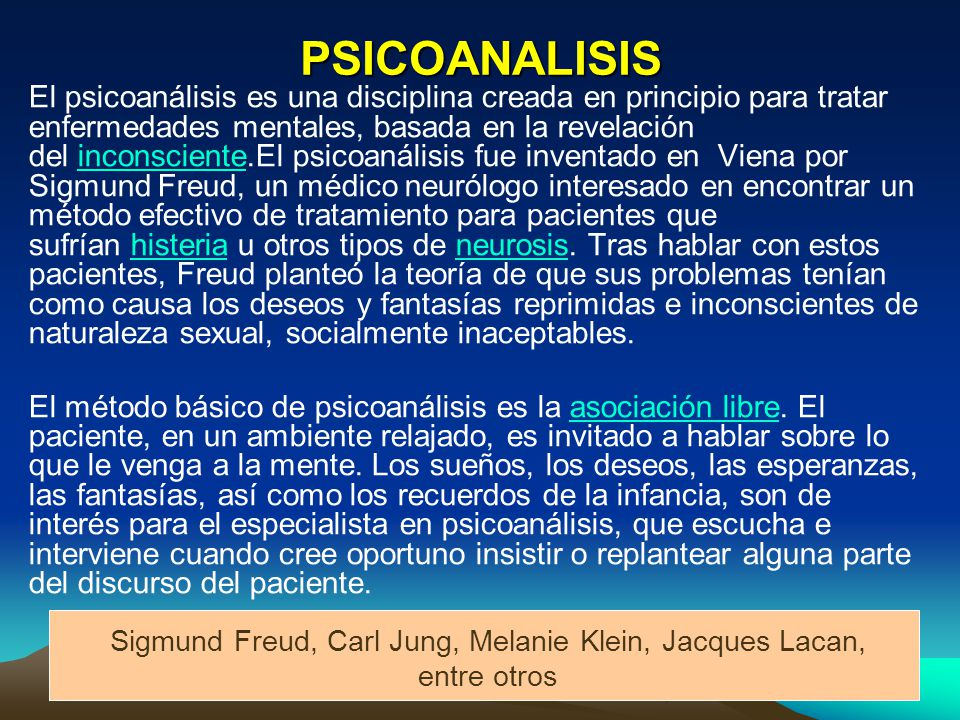 Sigmund Freud, Carl Jung, Melanie Klein, Jacques Lacan, entre otros