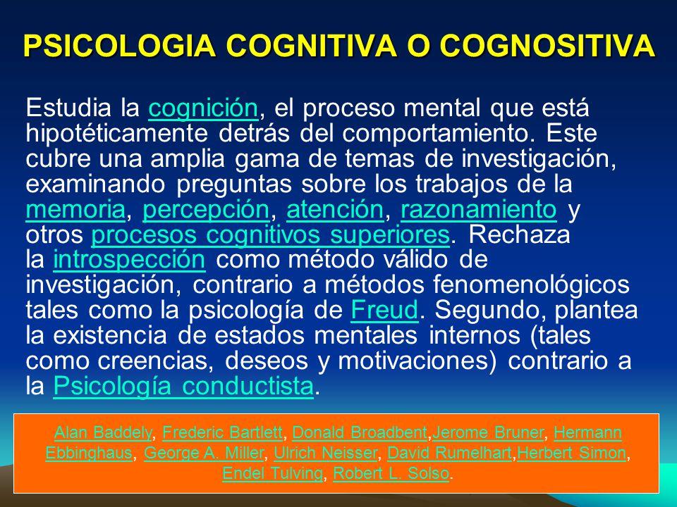 PSICOLOGIA COGNITIVA O COGNOSITIVA