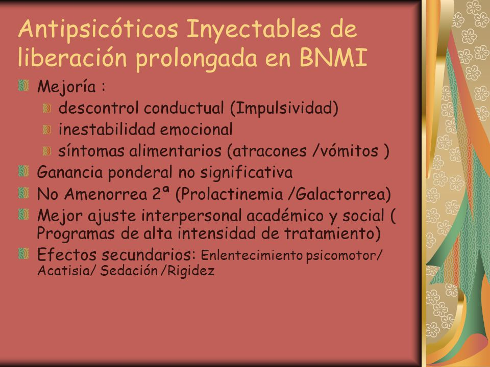 Antipsicóticos Inyectables de liberación prolongada en BNMI