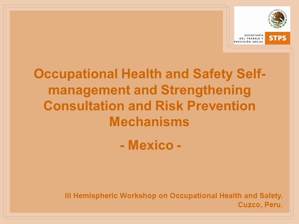 Occupational Health and Safety Self-management and Strengthening Consultation and Risk Prevention Mechanisms