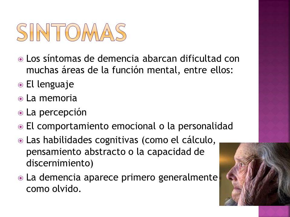 Sintomas Los síntomas de demencia abarcan dificultad con muchas áreas de la función mental, entre ellos: