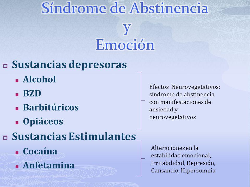 Síndrome de Abstinencia y Emoción