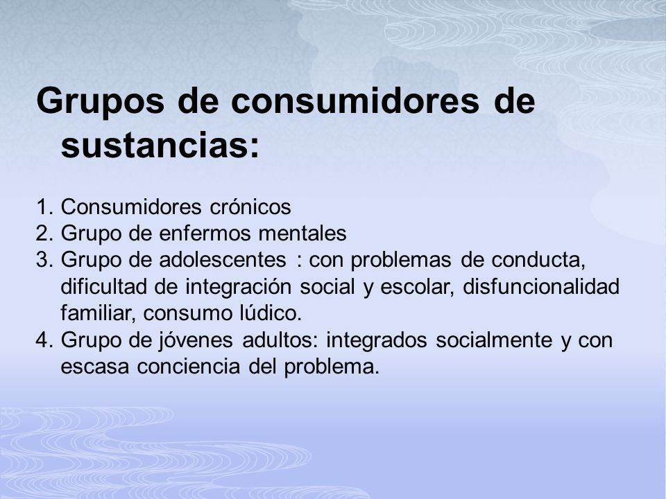 Grupos de consumidores de sustancias: