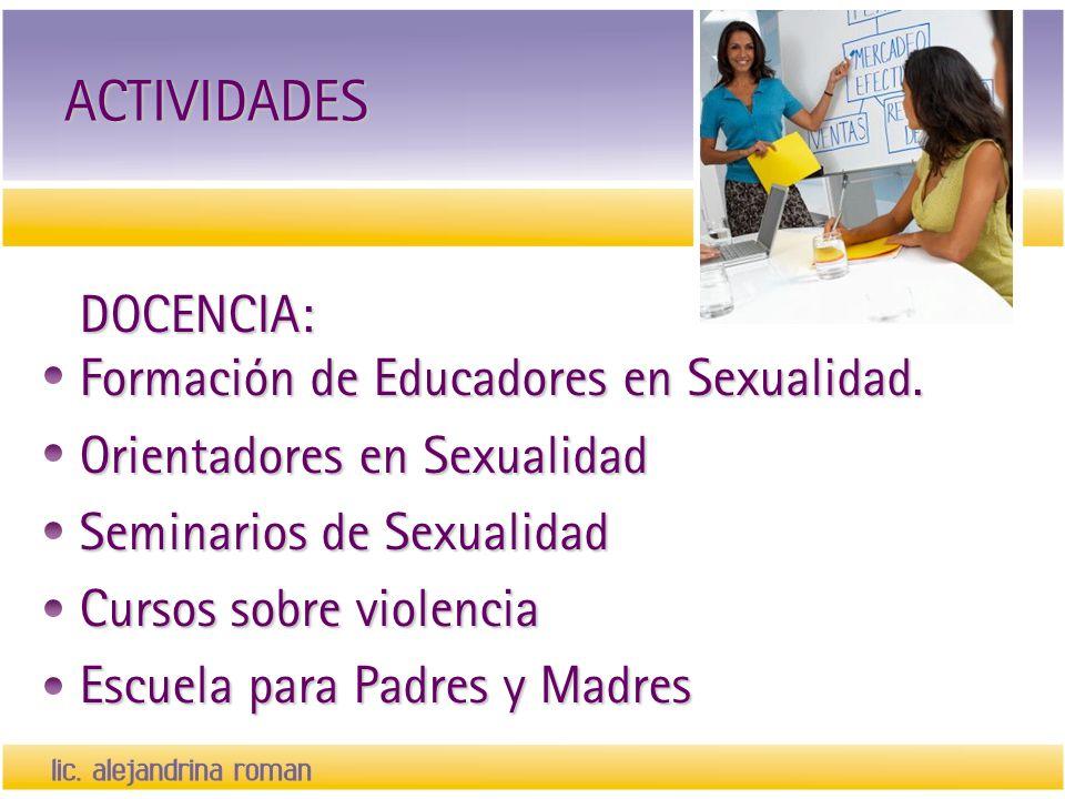 ACTIVIDADES DOCENCIA: Formación de Educadores en Sexualidad.