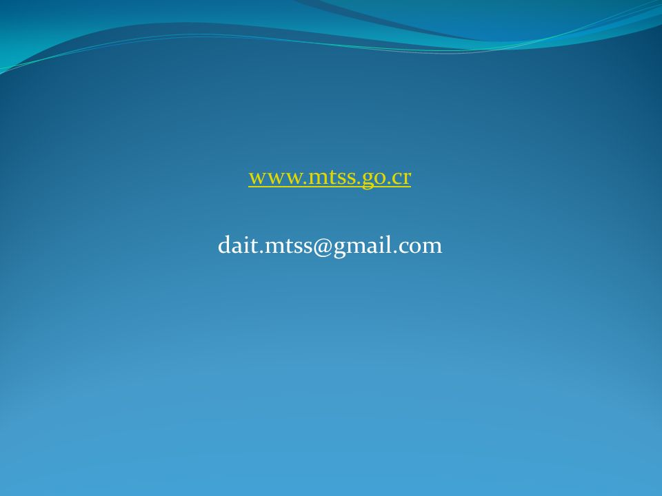 www.mtss.go.cr dait.mtss@gmail.com