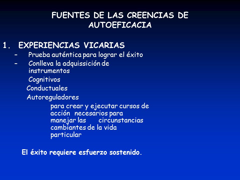 FUENTES DE LAS CREENCIAS DE AUTOEFICACIA