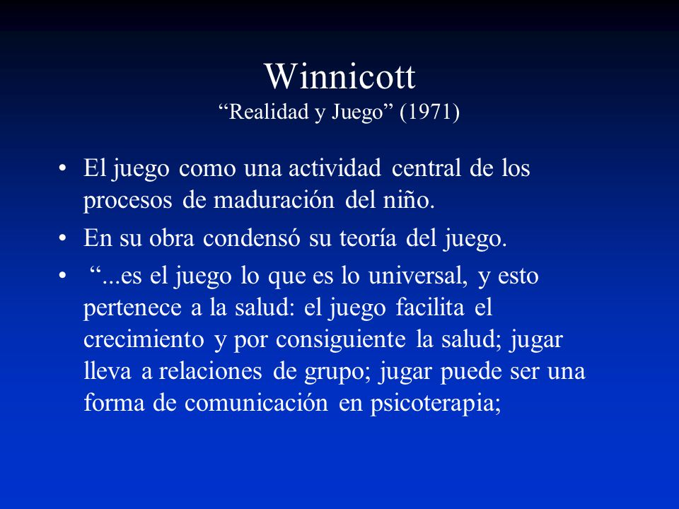Winnicott Realidad y Juego (1971)