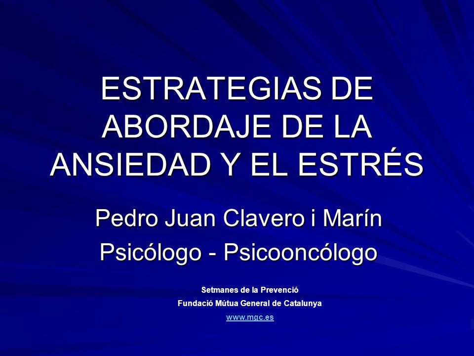 ESTRATEGIAS DE ABORDAJE DE LA ANSIEDAD Y EL ESTRÉS