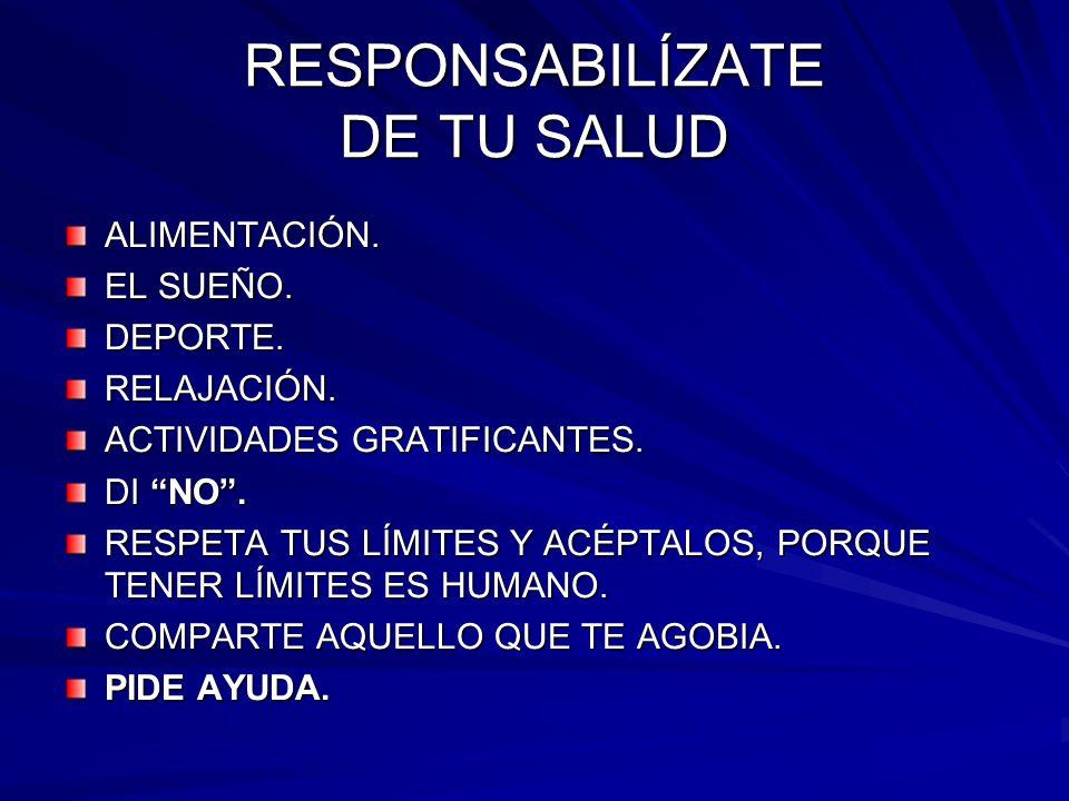 RESPONSABILÍZATE DE TU SALUD