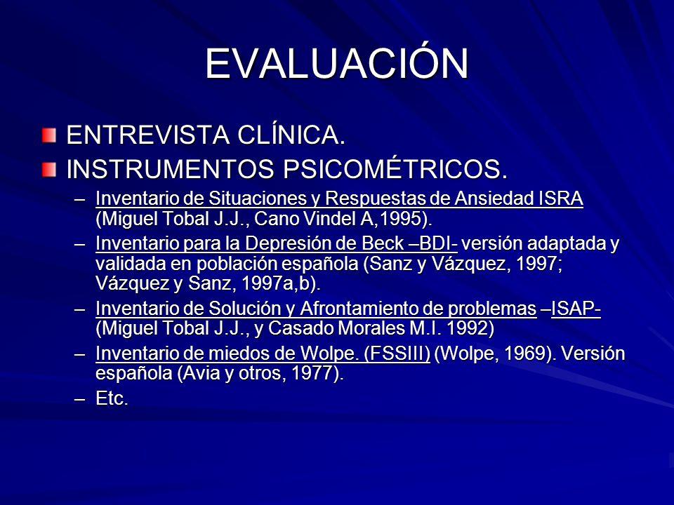 EVALUACIÓN ENTREVISTA CLÍNICA. INSTRUMENTOS PSICOMÉTRICOS.