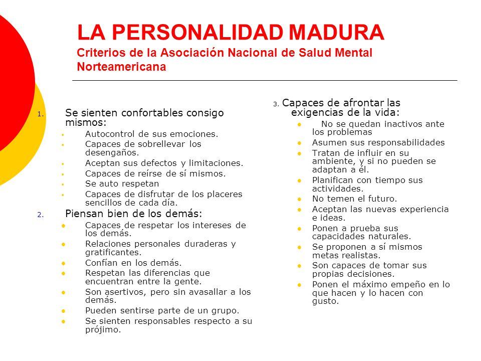 LA PERSONALIDAD MADURA Criterios de la Asociación Nacional de Salud Mental Norteamericana