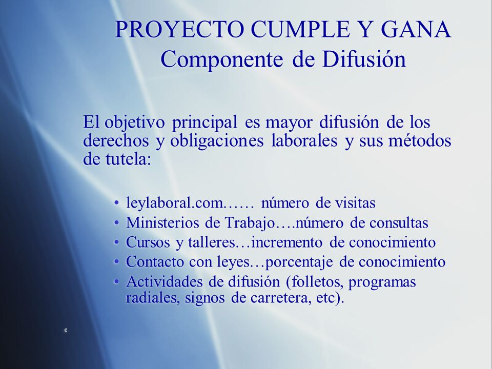 PROYECTO CUMPLE Y GANA Componente de Difusión
