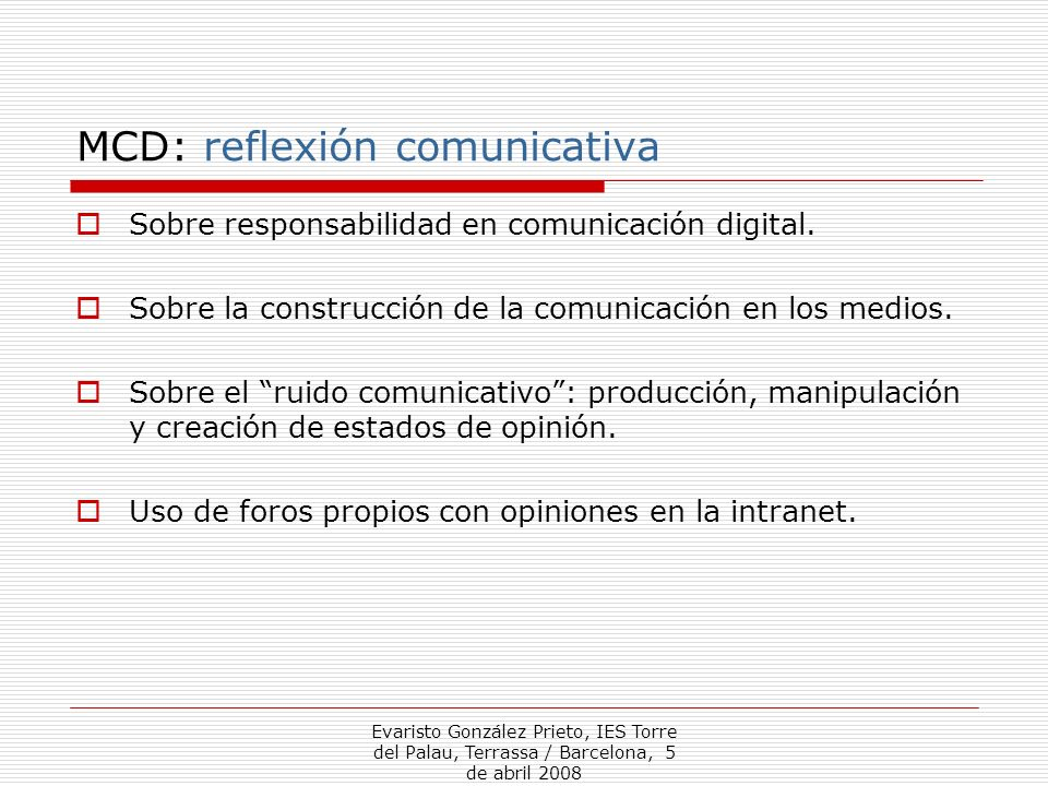 MCD: reflexión comunicativa