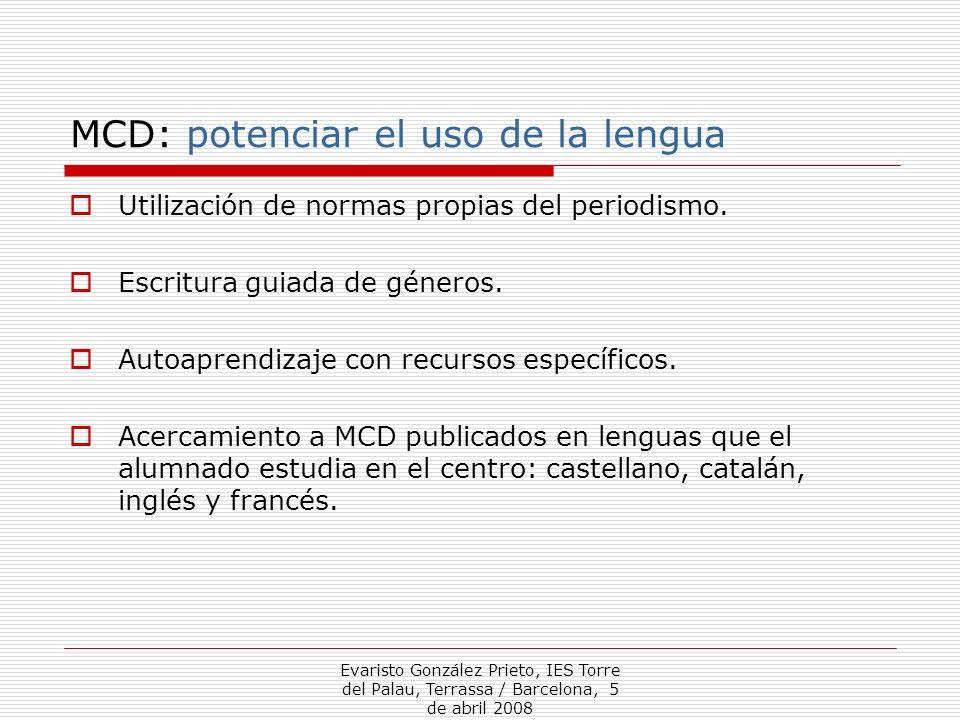 MCD: potenciar el uso de la lengua