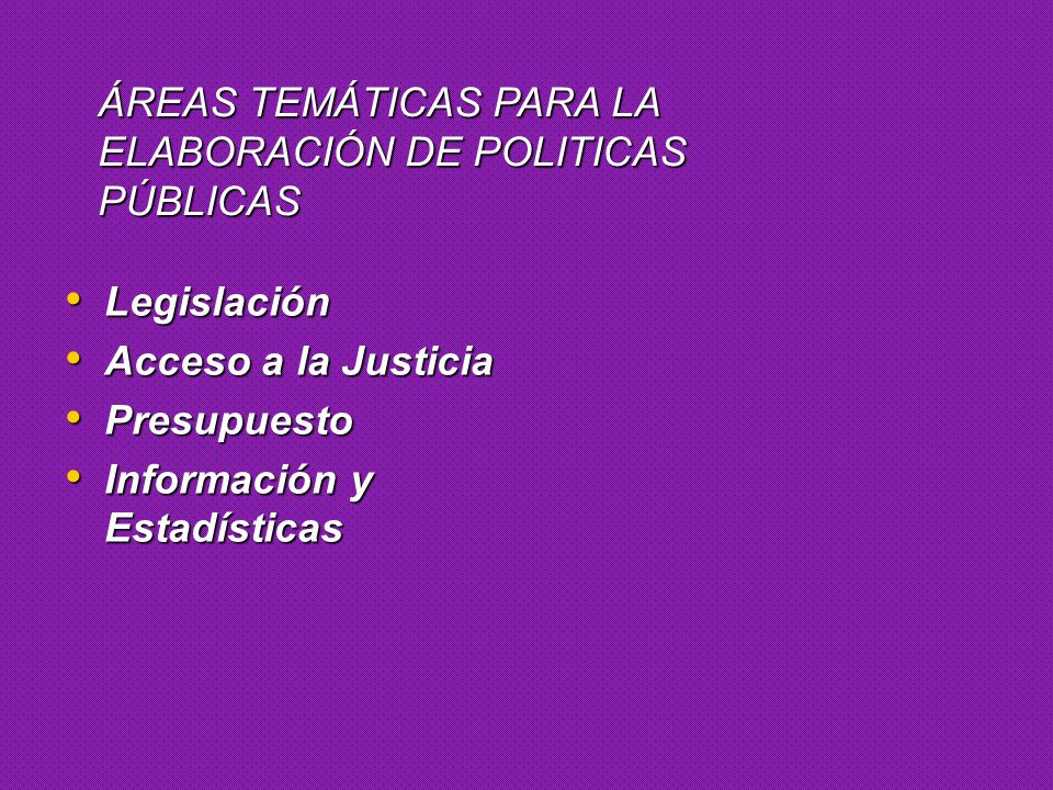ÁREAS TEMÁTICAS PARA LA ELABORACIÓN DE POLITICAS PÚBLICAS