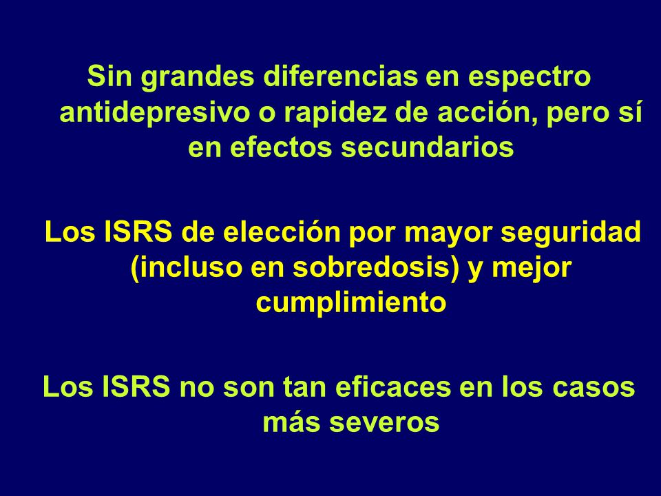 Los ISRS no son tan eficaces en los casos más severos