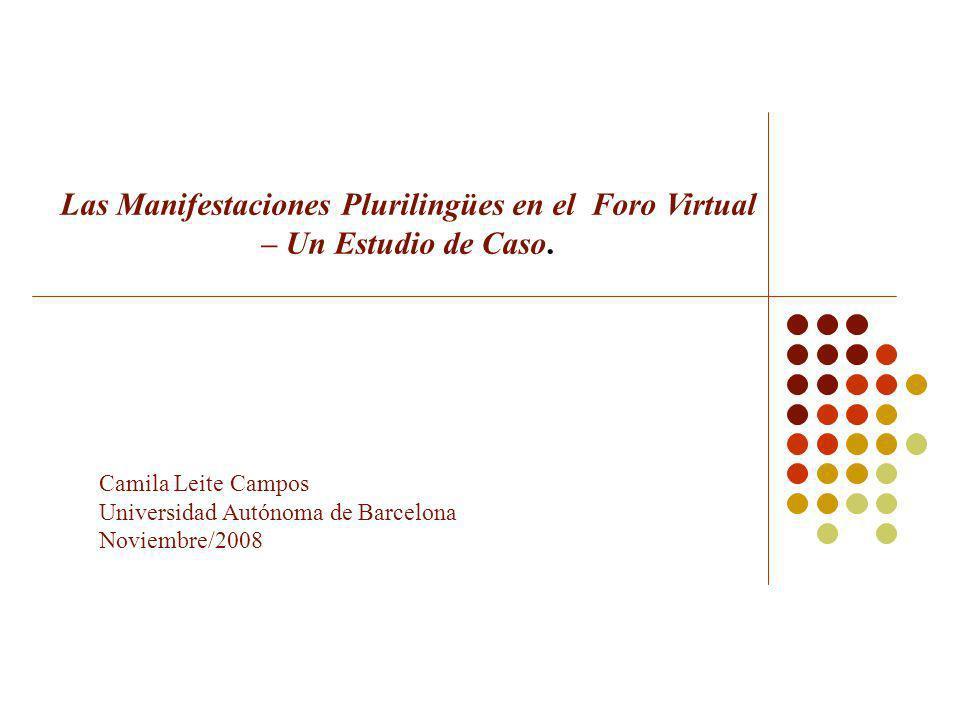 Camila Leite Campos Universidad Autónoma de Barcelona Noviembre/2008