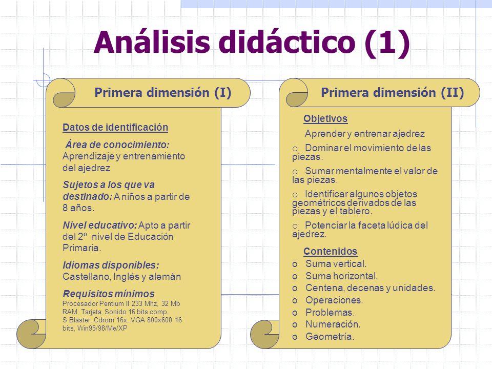 Análisis didáctico (1) Primera dimensión (I) Primera dimensión (II)