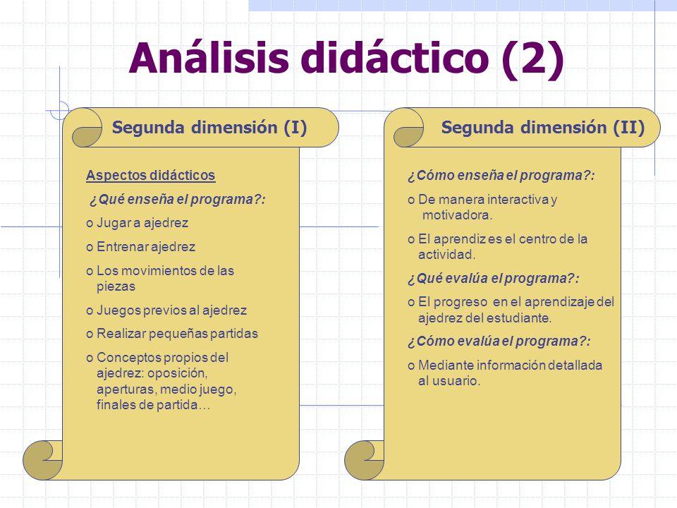 Análisis didáctico (2) Segunda dimensión (I) Segunda dimensión (II)