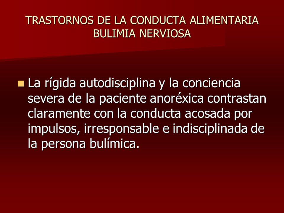 TRASTORNOS DE LA CONDUCTA ALIMENTARIA BULIMIA NERVIOSA