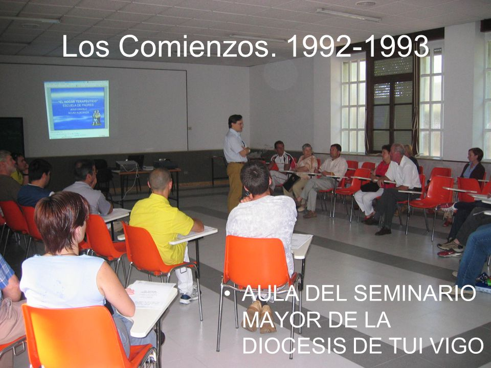 Los Comienzos. 1992-1993 Aunque previamente se realizaban reuniones de Familias, cuando aun estábamos en la Florida.