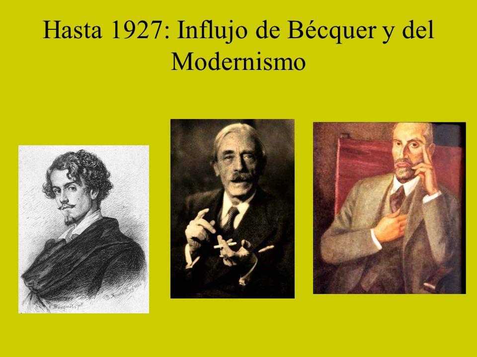 Hasta 1927: Influjo de Bécquer y del Modernismo