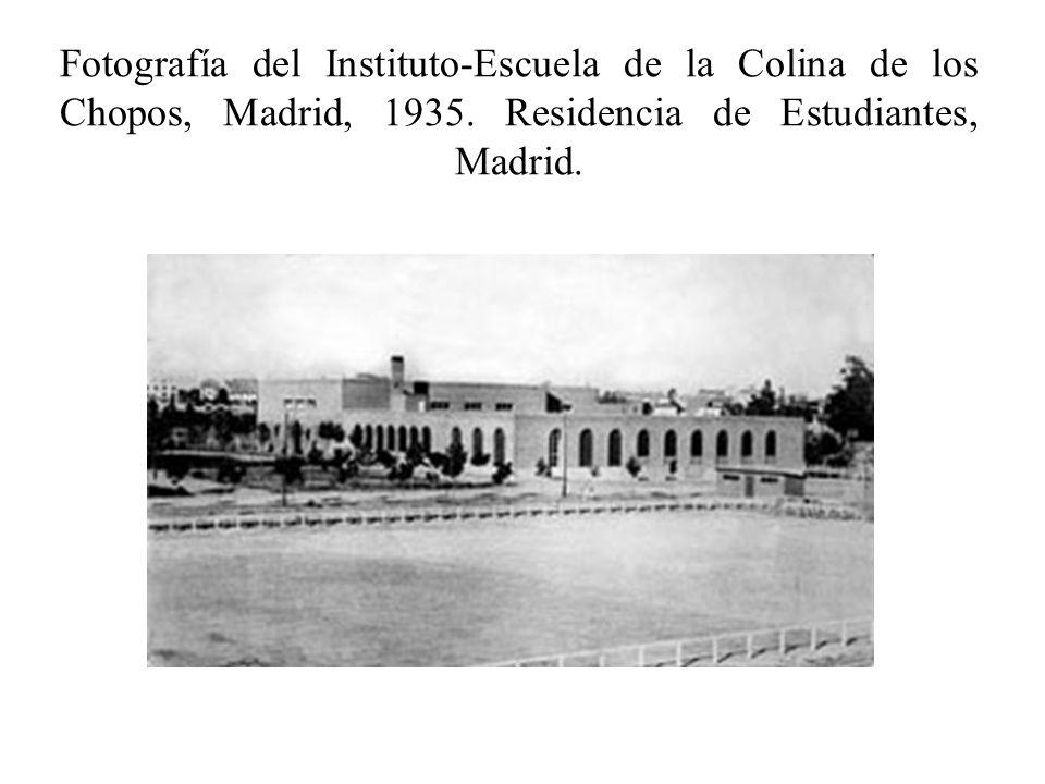 Fotografía del Instituto-Escuela de la Colina de los Chopos, Madrid, 1935.