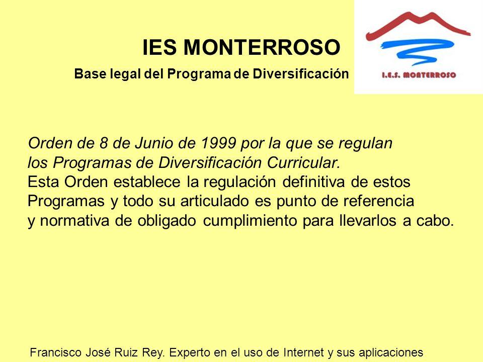 IES MONTERROSO Orden de 8 de Junio de 1999 por la que se regulan