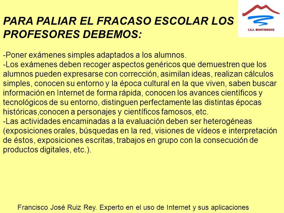 PARA PALIAR EL FRACASO ESCOLAR LOS PROFESORES DEBEMOS: