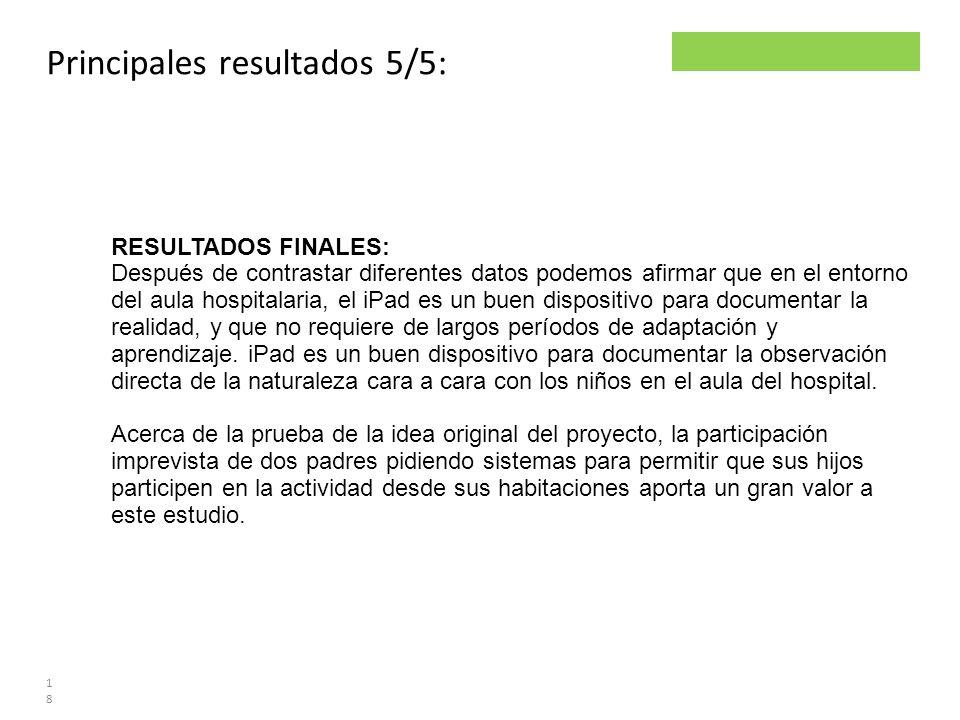 Principales resultados 5/5: