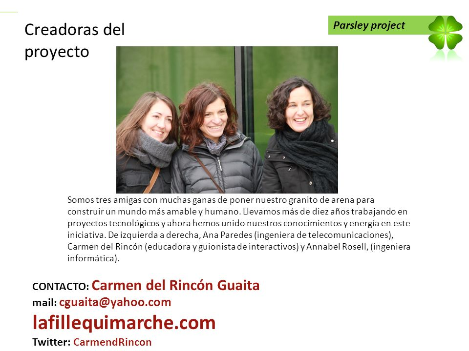 lafillequimarche.com Creadoras del proyecto Parsley project