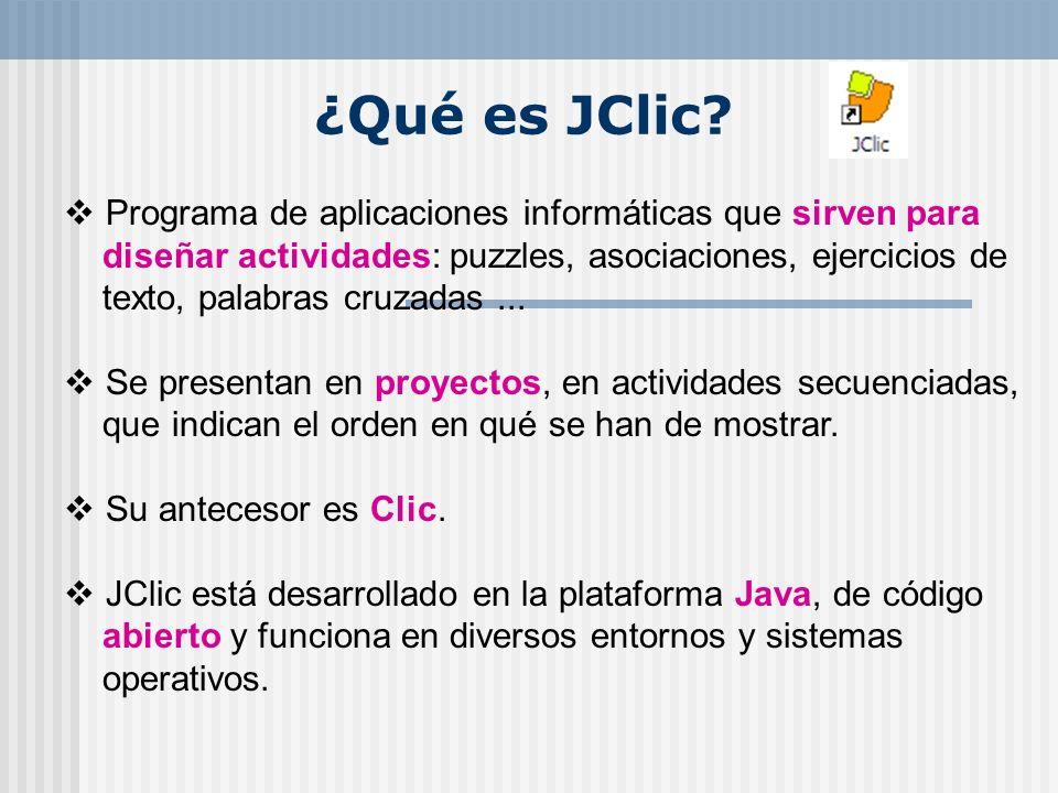 ¿Qué es JClic Programa de aplicaciones informáticas que sirven para