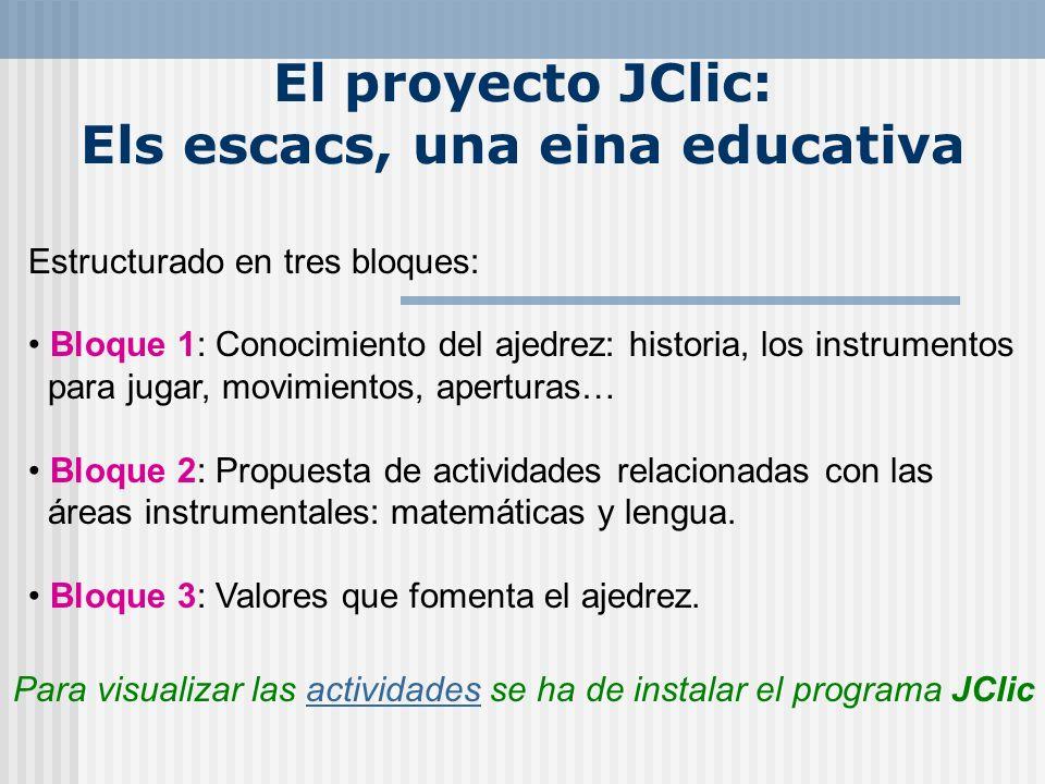 El proyecto JClic: Els escacs, una eina educativa