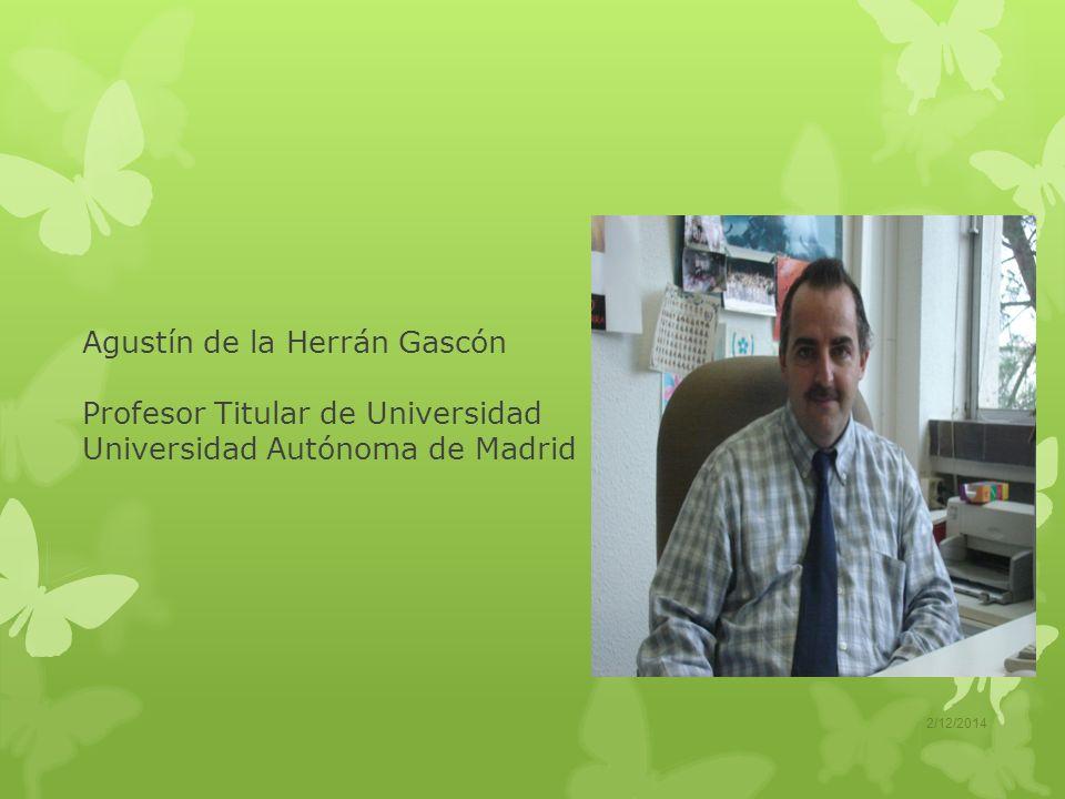 Agustín de la Herrán Gascón Profesor Titular de Universidad Universidad Autónoma de Madrid