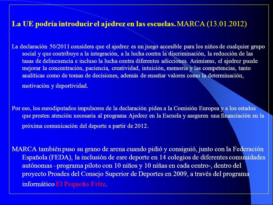 La UE podría introducir el ajedrez en las escuelas. MARCA (13.01.2012)