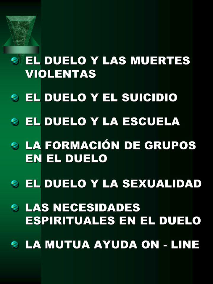 EL DUELO Y LAS MUERTES VIOLENTAS