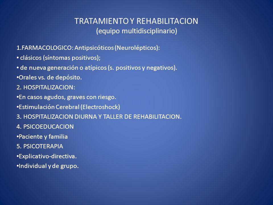 TRATAMIENTO Y REHABILITACION (equipo multidisciplinario)