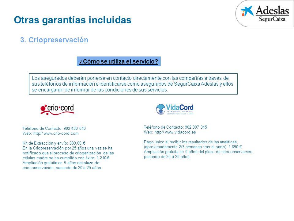 Otras garantías incluidas ¿Cómo se utiliza el servicio