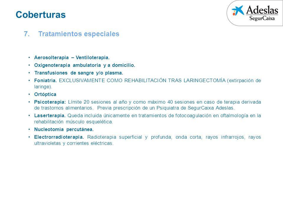 Coberturas Tratamientos especiales Aerosolterapia – Ventiloterapia.