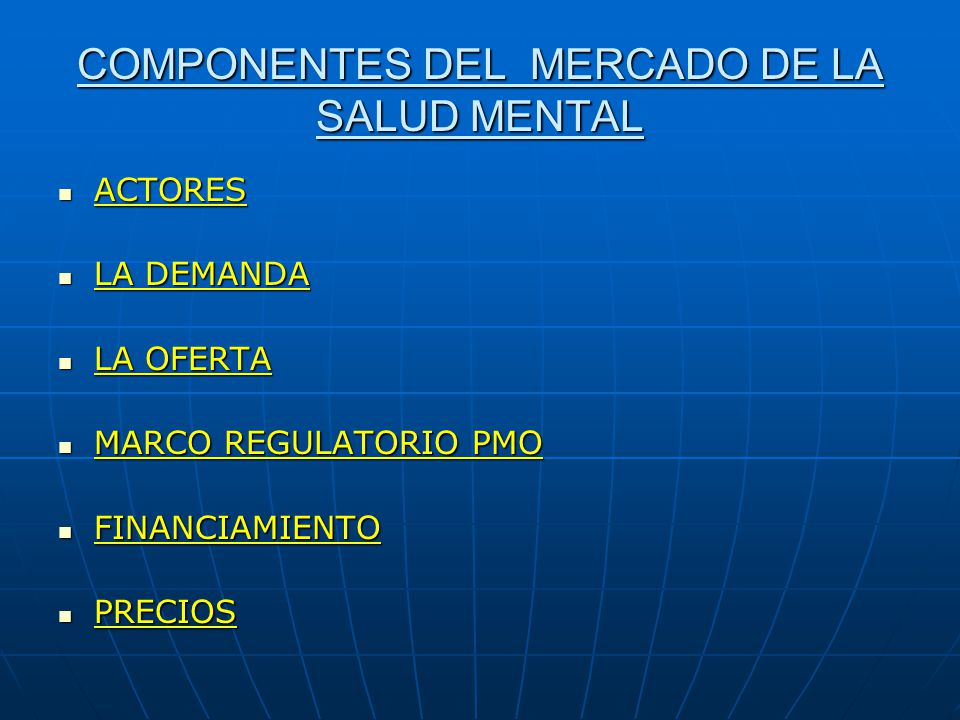COMPONENTES DEL MERCADO DE LA SALUD MENTAL